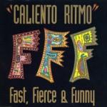 Fast_Fierce_&_Funny_ELLIOTMUSI_aw_Caliento Ritmo