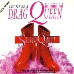 Queen_Sister_ELLIOTMUSI_aw_Let me be a drag queen (remix)