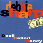 Sharp_debbie_ELLIOTMUSI_aw_Devil called money