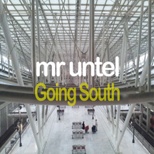 Untel_mr_Going-South
